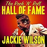 Jackie Wilson The Rock 'n' Roll Hall Of Fame - Jackie Wilson