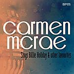 Carmen McRae Sings Billie Holidays And Other Favourites