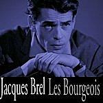 Jacques Brel Les Bourgeois