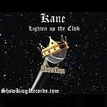 Kane Lighten Up The Club - Single