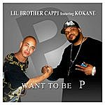 Kokane Want To Be P - Single