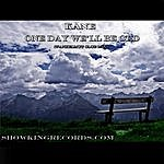 Kane One Day We'll Be Old - Single