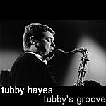 Tubby Hayes Tubby's Groove