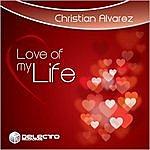 Christian Alvarez Love Of My Life