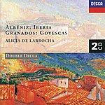 Alicia De Larrocha Albéniz: Iberia/Granados: Goyescas (2 Cds)
