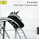 Orpheus Chamber Orchestra Handel: Music For The Royal Fireworks; Water Music