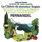 Fernandel Lettres De Mon Moulin Vol 1 - La Chèvre De Monsieur Seguin
