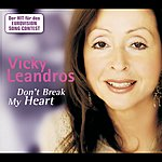 Vicky Leandros Don't Break My Heart