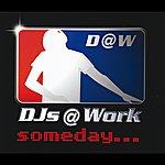 DJs @ Work Someday