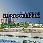 The Flashbulb Hardscrabble