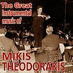 Mikis Theodorakis The Great Instrumental Music Of Mikis Theodorakis (Greek Popular Ensemble Contucted By Mikis Theodorakis)