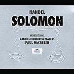 Gabrieli Consort Handel: Solomon Hwv 67