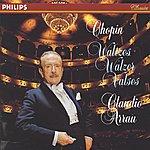 Claudio Arrau Chopin: Waltzes