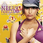 Nelly Furtado Powerless (Say What You Want) (International Version)