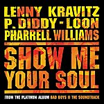 P. Diddy Show Me Your Soul (Int'l Comm Single)