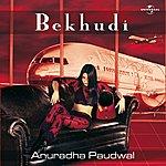Anuradha Paudwal Bekhudi