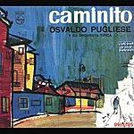 Osvaldo Pugliese Caminito