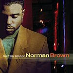 Norman Brown The Very Best Of Norman Brown