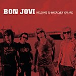Bon Jovi Welcome To Wherever You Are (Int'l Single)