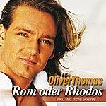 Oliver Thomas Rom Oder Rhodos