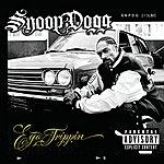 Snoop Dogg Ego Trippin' (Explicit Version)