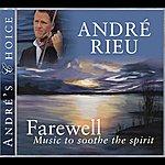André Rieu André's Choice: Farewell