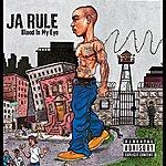 Ja Rule Blood In My Eye (Parental Advisory)