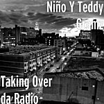 Niño Taking Over Da Radio