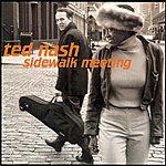 Ted Nash Sidewalk Meeting