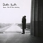 Dustin Ruth Learn How To Love Someone