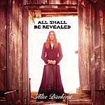 Alice Bierhorst All Shall Be Revealed