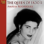 Amália Rodrigues The Queen Of Fado II