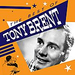 Tony Brent The Best Of