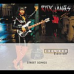 Rick James Street Songs (Deluxe Edition)