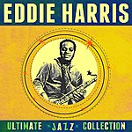 Eddie Harris Ultimate Jazz Collection