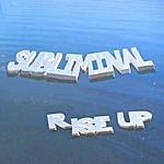 Subliminal Rise Up