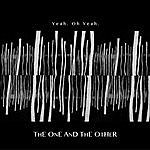 The One Yeah. Oh Yeah.