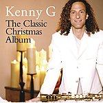 Kenny G The Classic Christmas Album