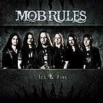 Mob Rules Ice & Fire