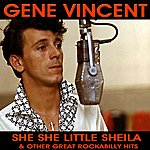 Gene Vincent She She Little Sheila And Other Great Rockabilly Hits