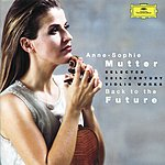 Anne-Sophie Mutter Back To The Future