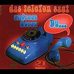 Andreas Dorau Das Telefon Sagt Du