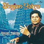 Anup Jalota Bhajan Yatra Vol. 2