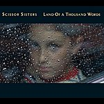 Scissor Sisters Land Of A Thousand Words (International 2 Track)