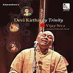 Vijay Siva Devi Krithis By Trinity