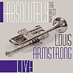 Louis Armstrong Absolutely The Best Of Louis Armstrong
