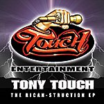 Tony Touch The Rican-Struction Ep