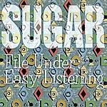 Sugar File Under: Easy Listening (Deluxe Remaster)