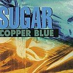 Sugar Copper Blue (Deluxe Remaster)