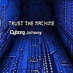 Cyborg Johnny Promises Broken - Single